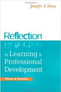 Front Cover of Reflection in Learning and Professional Development: Theory and Practice by Jennifer A. Moon